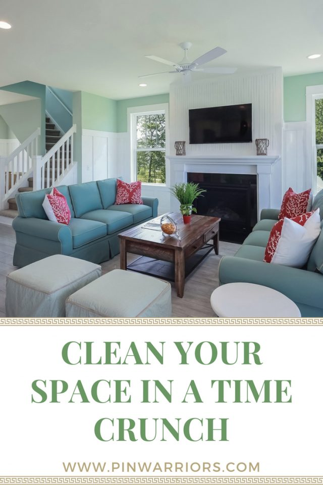 Clean Your Space in a Time Crunch